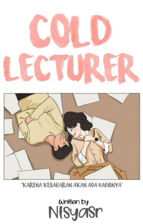 COLD LECTURER (COMPLETED)  by Ntsyasr