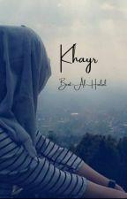 Khayr by Bint_al_halal