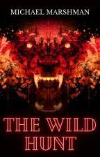 The Wild Hunt by MichaelMarshman