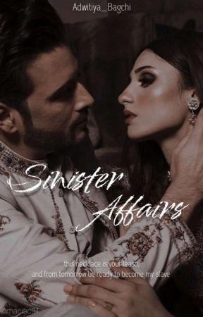 Sinister Affairs (On-Hold) by Adwitiya_Bagchi