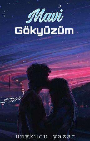 """MAVİ""""gökyüzüm"""" by uuykucu_yazar"""