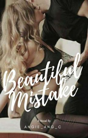 Beautiful Mistake by AngieAngC