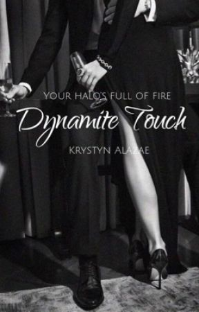 Dynamite Touch (18+) Book 1 by MafiaHoe23