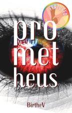 Prometheus (LGBT+) ✔ by BirtheV