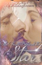 The Truth Behind the Star [Aragorn & Arwen Fanfic] by Ithildaeforever