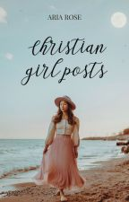 Christian Girl Posts ✝ by xoxaria