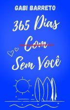 365 Dias Sem Você by ABarretoGabi