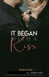 It began with a kiss (Completed) cover