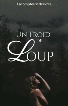Un Froid de Loup by Lacompteusedelivres
