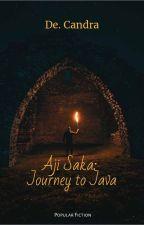 Aji Saka: Journey to Java by DebbiCandra