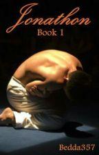 JONATHON - Book 1 [Watty Awards 2012] by bedda357
