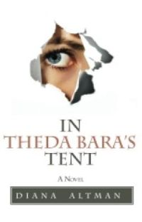 In Theda Bara's Tent (as Reviewed by Publisher's Weekly) cover