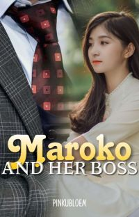 MAROKO AND HER BOSS [LOVE, SAD, PAST #BOOK : 2] ON-HOLD cover