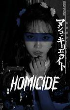 Homicide | 00L ✔ oleh ggtank