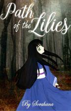 Path of the Lilies by Sorahana_