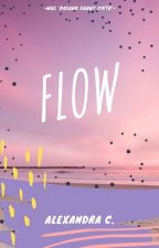 Flow (was Pasang Surut Cinta)  by alexandrachausen