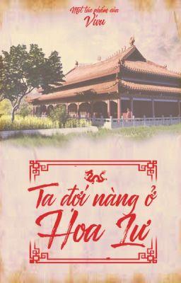 Ta Đợi Nàng Ở Hoa Lư [Full, Xuyên không, Dã sử Việt] - Vivu