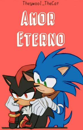 Sonadow Amor eterno by Theywool_TheCat