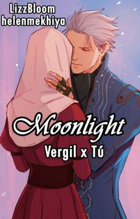 Moonlight (Vergil y Tu) by LizzBloom