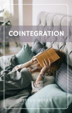 Cointegration (Sequel of Dualism) ✔ by Little-Queen