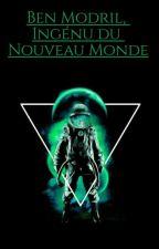 Ben Modril, Ingénu du Nouveau Monde by ZelieBohers