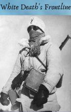 White Death's Frontline [CANCELED] by KingTigerII