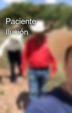 Paciente Ilusión by jmmelendezf