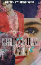 ISTERI YANG TIDAK DIANGGAP by AishInshira