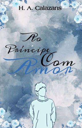 Ao Príncipe, Com Amor [Larry Stylinson] by TommotheteaseT