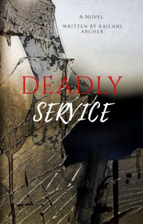 Deadly Service (gxg) Editing  by Kailaniarcher