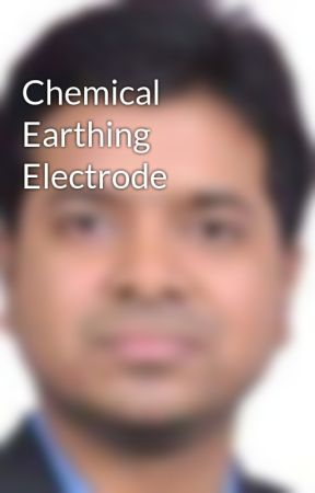 Chemical Earthing Electrode by renownpower