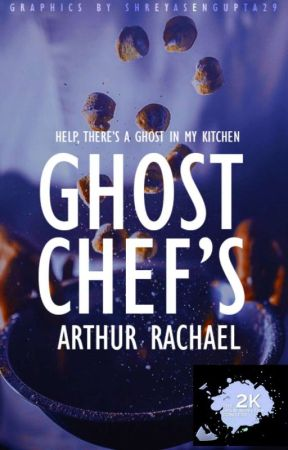 Ghost Chefs by -arthur-rae