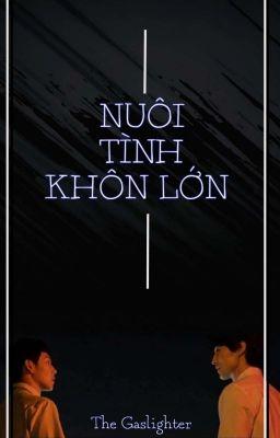 [Fanfic] NUÔI TÌNH KHÔN LỚN || Strangers From Hell || Wook Wan