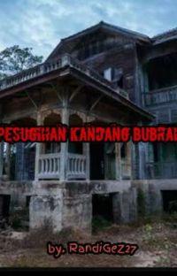 PESUGIHAN KANDANG BUBRAH {TAMAT} cover
