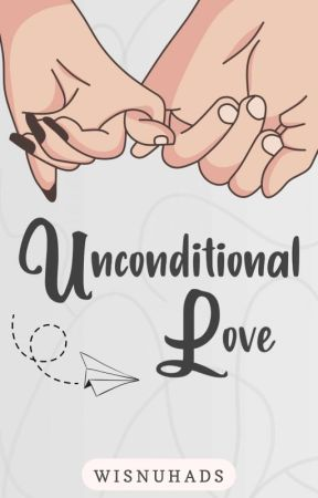 Unconditional Love ( On Going ) by wisnuhads