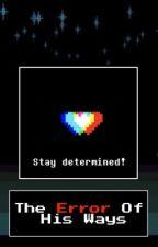 The Error Of His Ways Determination  by StrawberryShay