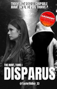 "DISPARUS ( ""The Hunt"", TOME 1 ) 