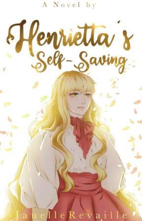 Henrietta's Self-saving  by JanelleRevaille