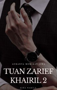 Tuan Zarief Khairil 2 (Completed) cover
