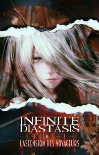 Infinite Diastasis l'Ascension des Voyageurs [TOME 2] cover
