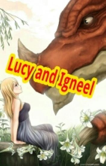 Lucy and Igneel (NaLu fanfic)