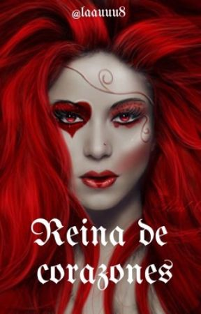 REINA DE CORAZONES. ©️ by chekylove