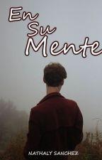 En Su Mente by _0Alex0_