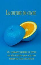 La culture du cliché by B-Lizi