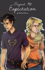 Beyond All Expectation (Percabeth) by EPLawson