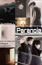 Paranoia by sunflower_ir