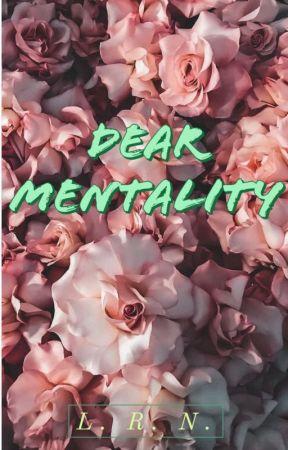 Dear Mentality by neodemon