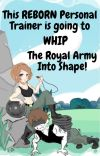 This reborn personal trainer is going to whip the royal army into shape! cover