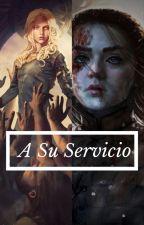 A Su Servicio// [danyxarya] by WolfBlackS