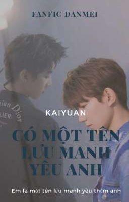 ( KaiYuan)  Yêu Một Thẳng Nam